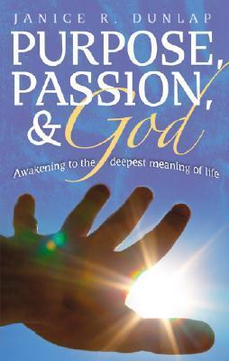Purpose, Passion, and God