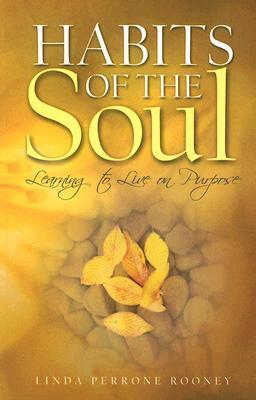 Habits of the Soul