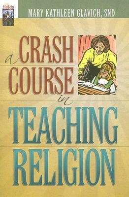 A Crash Course in Teaching Religion