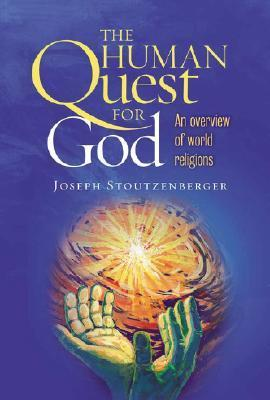 A Human Quest for God