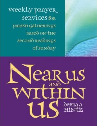 Near Us and within Us