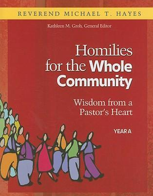 Homilies for the Whole Community Year A