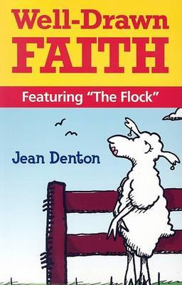 Well-drawn Faith, Featuring the Flock