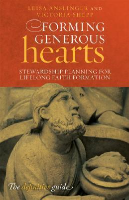 Forming Generous Hearts