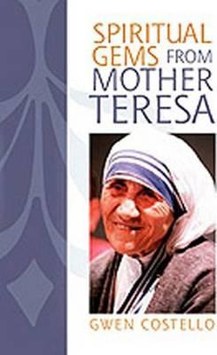 Spiritual Gems from Mother Teresa