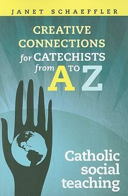 Creative Connections for Catechists from A - Z