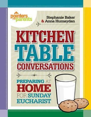 Kitchen Table Conversations - Pointers for Parents