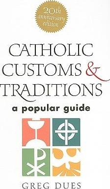 Catholic Customs & Traditions