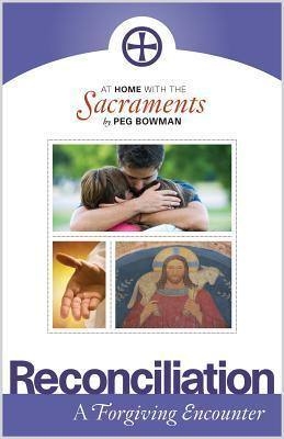 At Home with the Sacraments - Reconciliation