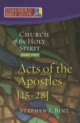 Church of the Holy Spirit: Acts 15-28 Part 1