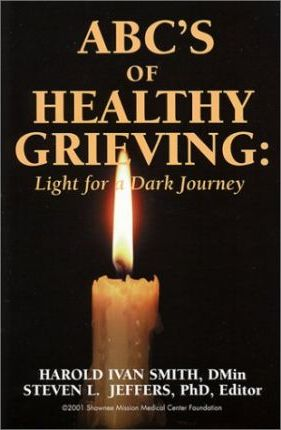 ABC's of Healthy Grieving
