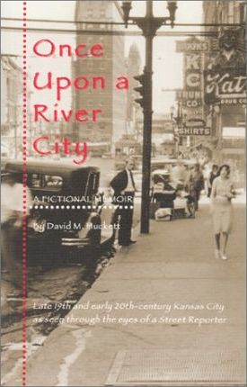 Once Upon a River City