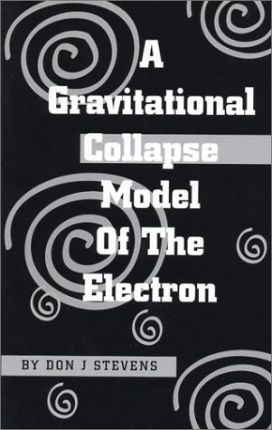 A Gravitational Collapse Model of the Electron