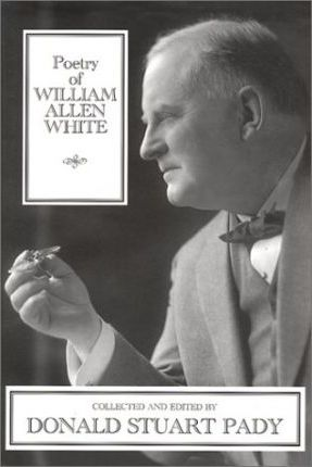 Poetry of William Allen White