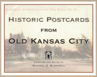 Historic Postcards from Old Kansas City