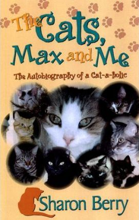 The Cats, Max & Me