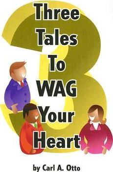 Three Tales to Wag Your Heart
