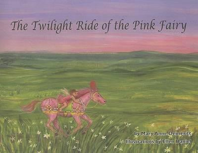 The Twilight Ride of the Pink Fairy