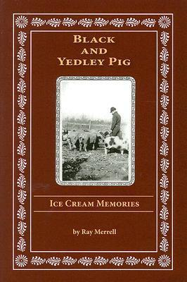 Black and Yedley Pig