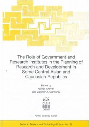 The Role of Government and Research Institutes in the Planning of Research and Development in Some Central Asian and Caucasian Republics
