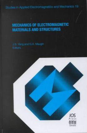 Mechanics of Electromagnetic Materials and Structures