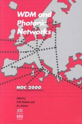 Wdm and Photonic Networks: Vol 1