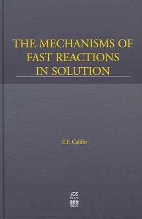 Mechanisims of Fast Reactions in Solution
