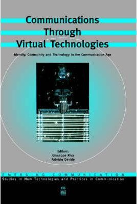 Communications Through Virtual Technologies