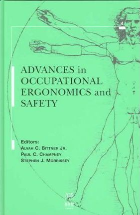 Advances in Occupational Ergonomics and Safety