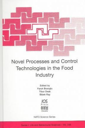 Novel Processes and Control Technologies in the Food Industry