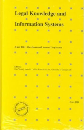 Artificial Intelligence: JURIX 2001 - The Fourteenth Annual International Conference