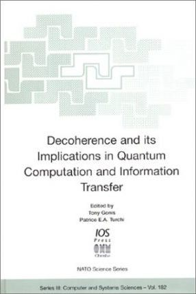 Decoherence and Its Implications in Quantum Computing and Information Transfer