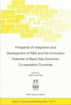 Prospects of Integration and Development of R&D and the Innovation Potential of Black Sea Economic Co-Operation Countries