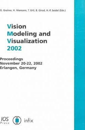 Vision, Modeling and Visualization 2002