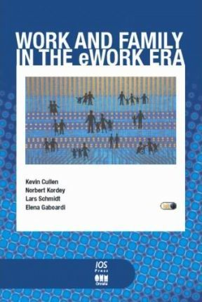 Work and Family in the eWork Era