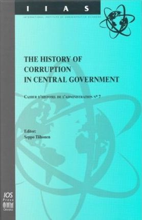 The History of Corruption in Central Government: No. 7
