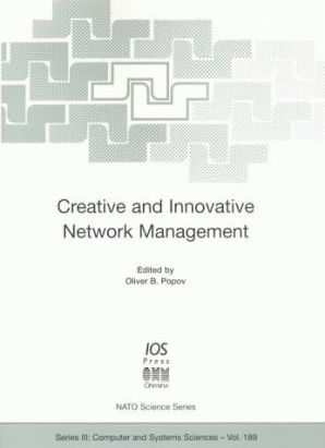 Creative and Innovative Network Management
