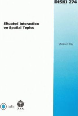 Situated Interaction on Spatial Topics