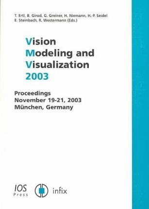 Vision, Modeling, and Visualization 2003