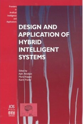 Design and Application of Hybrid Intelligent Systems