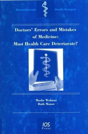 Doctors' Errors and Mistakes of Medicine