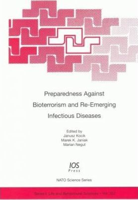 Preparedness Against Bioterrorism and Re-emerging Infectious Diseases