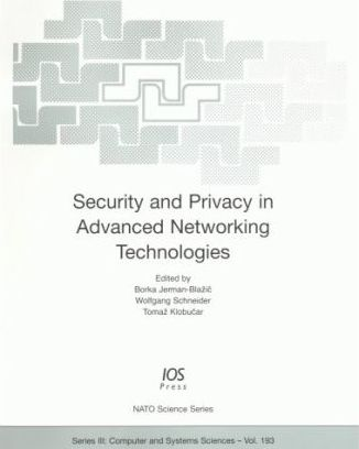 Security and Privacy in Advanced Networking Technologies