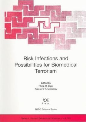 Risk Infections and Possibilities for Biomedical Terrorism