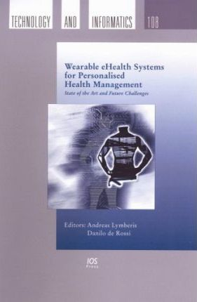 Wearable eHealth Systems for Personalised Health Management