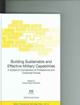 Building Sustainable and Effective Military Capabilities