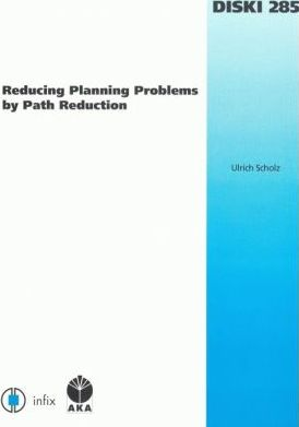 Reducing Planning Problems By Path Reduction