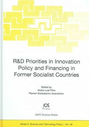 R and D Priorities in Innovation Policy and Financing in Former Socialist Countries