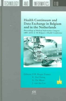 Health Continuum and Data Exchange in Belgium and in the Netherlands