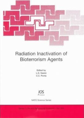 Radiation Inactivation of Bioterrorism Agents